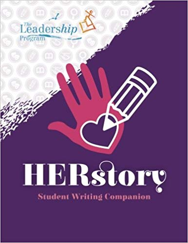 HERstory: Student Writing Companion: A Young Women's Journey of Self-Discovery Through Creative Writing and Dynamic Interactive Activities