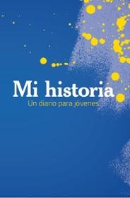 Mi historia: Un diario para jóvenes (Spanish Edition)