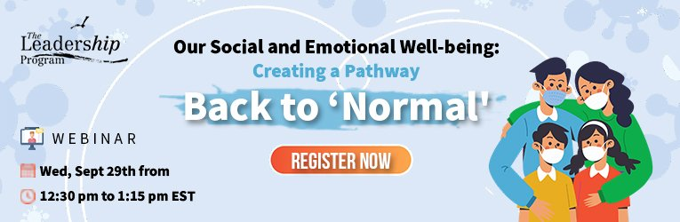 """Free Webinar: Our Social and Emotional Well-Being: Creating a Pathway Back to """"Normal"""""""