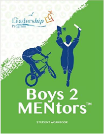 Boys 2 MENtors: Student Workbook