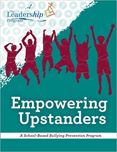 Empowering Upstanders: A School-Based Bullying Prevention Program