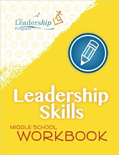 Leadership Skills: Middle School Workbook: Violence Prevention Project
