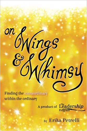 On Wings and Whimsy: Finding the Extraordinary in the Ordinary